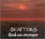Okay Temiz: Black Sea Art Project - CD