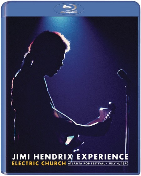 Jimi Hendrix: Electric Church Atlanta Pop Festival July 4 1970 - BluRay