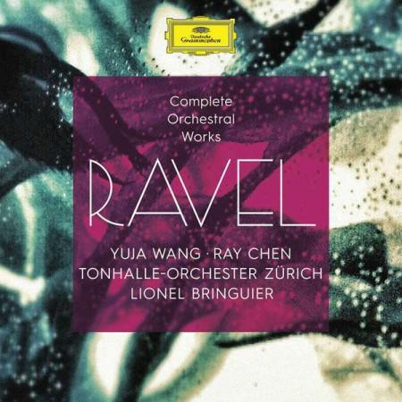Yuja Wang, Tonhalle Orchester Zurich, Lionel Bringuier: Ravel: Complete Orchestral Works - CD