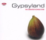 Çeşitli Sanatçılar: The Greatest Songs Ever - Gypsyland - CD