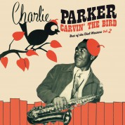 Charlie Parker: Carvin' The Bird - Best Of The Dial Masters Vol.2 in Red Virgin Vinyl. - Plak