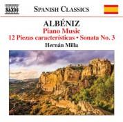 Hernán Milla: Albéniz: Piano Music, Vol. 7 - CD