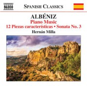 Hernán Milla: Albéniz: Piano Music, Vol. 7 - CD