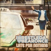 Iwrestledabearonce: Late For Nothing - CD