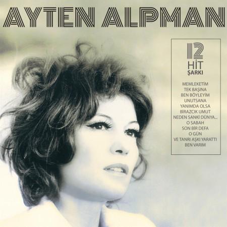 Ayten Alpman: Türk Pop Tarihi / Eski 45'likler - Plak
