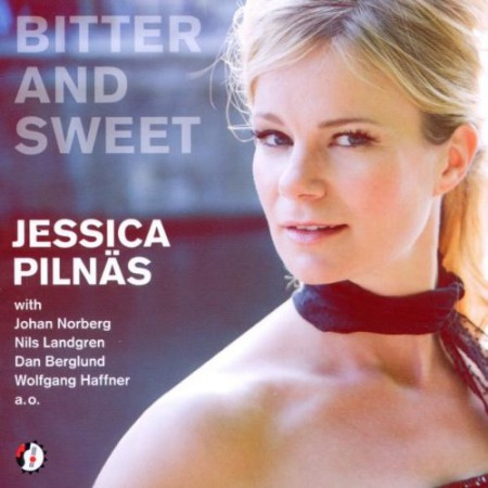 Jessica Pilnäs: Bitter And Sweet - CD