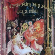 The Carla Bley Big Band Goes To Church - CD