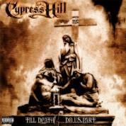 Cypress Hill: Till Death Do Us Part - Plak