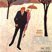 Johnny Hodges: Blues A Plenty (45rpm, 200g-edition) - Plak