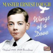 Lough, Ernest: Wings of A Dove (1927-1938) - CD