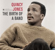 Quincy Jones: The Birth Of A Band + Big Band Bossa Nova (Images By Iconic French Fotographer Jean-Pierre Leloir) - CD