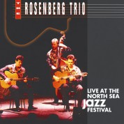 The Rosenberg Trio: Live at the North Sea Jazz Festival - CD