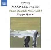 Maggini Quartet: Maxwell Davies, P.: Naxos Quartets Nos. 3 and 4 - CD