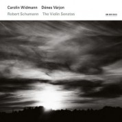 Carolin Widmann, Denes Varjon: Robert Schumann: The Violin Sonatas - CD