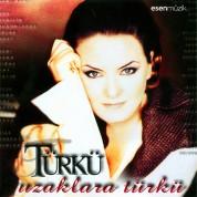 Türkü: Uzaklara Türkü - CD