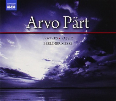 Elora Festival Orchestra, Hungarian State Opera Orchestra: Part: Fratres, Passio, Berliner Messe - CD