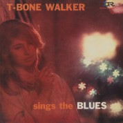 T-Bone Walker Sings The Blues - Plak