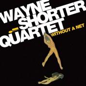 Wayne Shorter Quartet: Without a Net - CD