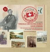 """David Zinman, Tonhalle Orchester Zurich: Wagner: Orchesterwerke """"Wagner in Switzerland"""" - CD"""