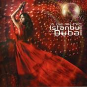 Çeşitli Sanatçılar: 15 Club Hits From İstanbul to Dubai - CD