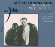 Jack Walrath, Miles Griffith: Get Hit In Your Soul - CD