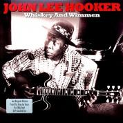 John Lee Hooker: Whiskey And Wimmen - Plak