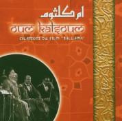 Oum Kalthoum (Ümmü Gülsüm): Chansons du Film ''Sallama'' - CD