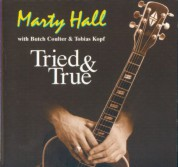 Marty Hall: Tried And True - CD