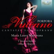 Maria Laura Martorana, I Virtuosi Italiani, Alberto Martini: Porpora: Cantatas for Soprano - CD