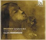 Orchestre des Champs-Elysées, Philippe Herreweghe: Bruckner: Symphony no.5 - CD