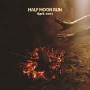 Half Moon Run: Dark Eyes - CD