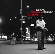 Wayne Shorter: Wayning Moments + 1 Bonus Track! (Images By Iconic Jazz Photographer Francis Wolff) - Plak