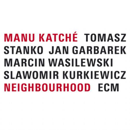 Manu Katché: Neighbourhood - Plak