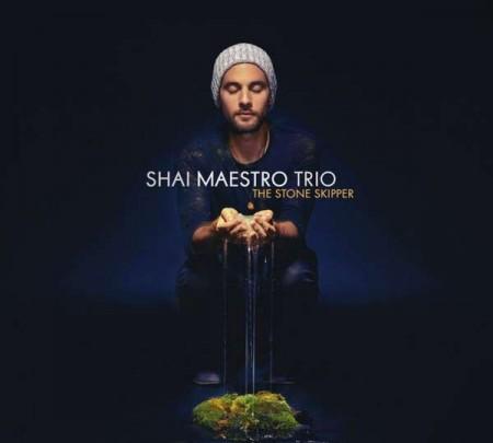 Shai Maestro: The Stone Skipper - CD