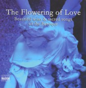 Çeşitli Sanatçılar: Flowering of Love, (The) - Beautiful Arias and Sacred Songs of the Baroque - CD