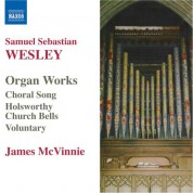 James McVinnie: Wesley, S.S.: Organ Works - CD