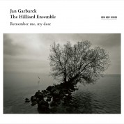 Jan Garbarek, The Hilliard Ensemble: Remember Me, My Dear - CD