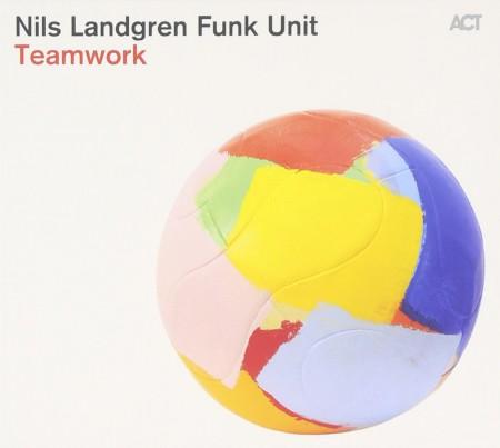 Nils Landgren Funk Unit: Teamwork - CD
