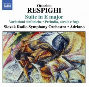 Adriano: Respighi: Suite in E major - CD