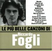 Riccardo Fogli: Le Più Belle Canzoni - CD