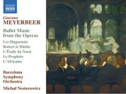 Barcelona Symphony and Catalonia National Orchestra, Michal Nesterowicz: Meyerbeer: Ballet Music from the Operas - CD