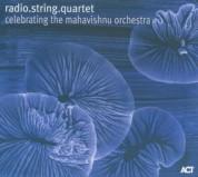 radio.string.quartet.vienna: Celebrating The Mahavishnu Orchestra - CD