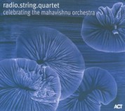 radio.string.quartet.vienna: Celebrating The Mahavishnu Orchestra - CD