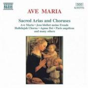 Ave Maria (Sacred Arias And Choruses) - CD