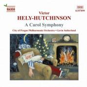 Hely-Hutchinson: Carol Symphony / Standford / Kelly - CD