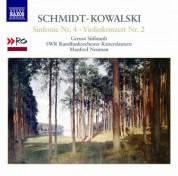 Manfred Neuman: Schmidt-Kowalski, T.: Symphony No. 4 / Violin Concerto No. 2 - CD