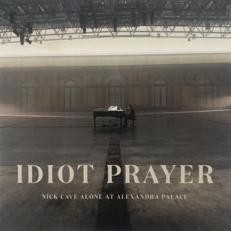 Nick Cave: Idiot Prayer (Nick Cave Alone At Alexandra Palace) - Plak