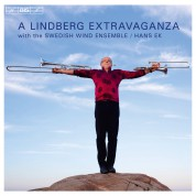 Christian Lindberg, Swedish Wind Ensemble, Hans Ek: A Lindberg Extravaganza - CD