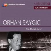 Orhan Saygıcı: TRT Arşiv Serisi 59 - Solo Albümler Serisi - CD