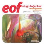 Gültekin Ulutaş, Darya Yılmaz, Ercan Gören: EOF: Anadolu Güneşleri - CD